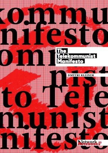 The Telekommunist Manifesto   libcom.org   Peer2Politics   Scoop.it