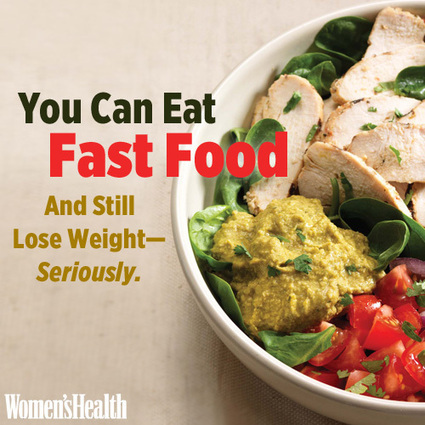 You Can Eat Fast Food And Still Lose Weight—Seriously | Women health inspiration | Scoop.it