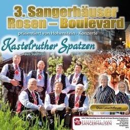 3. Sangerhäuser Rosen-Boulevard - Kastelruther Spatzen | Volksmusik Videos | Scoop.it