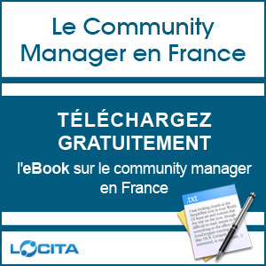 L'eBook sur le Community Manager en France est disponible gratuitement au téléchargement | Locita | Social Media Exploration | Scoop.it