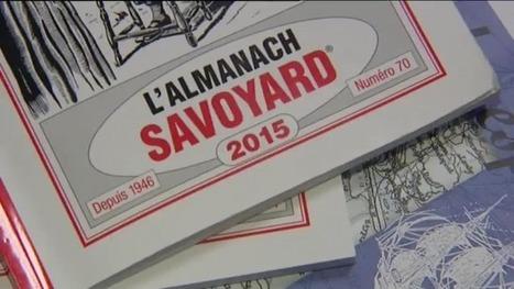 L'almanach savoyard, concentré de tradition, paraît pour la 70ème année | Savoie d'hier et d'aujourd'hui | Scoop.it