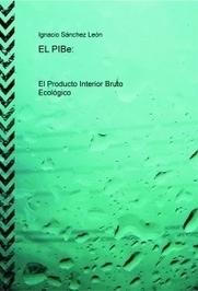 Ignacio Sánchez-LEON: EL PiBe (producto interior bruto ecológico): por cuestiones de Salud y en defensa de la Vida | CONTAMINACION ATMOSFERICA | Scoop.it