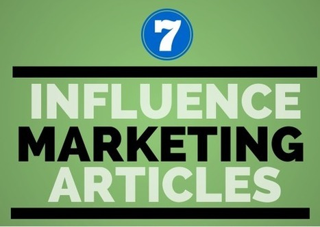 7 Top Influence Marketing Blog Posts :: Weekly Roundup (03.02.14) | Online Influence Strategy | Scoop.it