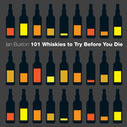 101 Whiskies to Try Before You Die | Frommagedesignshine | Scoop.it