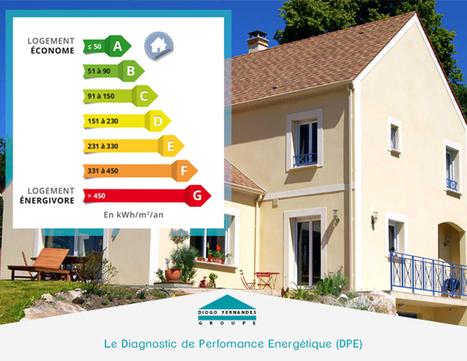Le diagnostic de performance énergétique (DPE) : définition... | Les actualités du Groupe Diogo Fernandes | Scoop.it