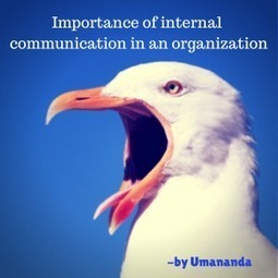 Importance of internal communication in an organization | Internal Communication things | Scoop.it