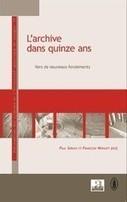 Archives et archivistes en 2030   TRANSARCHIVISTIQUE   CGMA Généalogie   Scoop.it