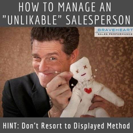 "Manage Better: How To Coach The ""Not So Nice"" Salesperson 