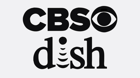 CBS, Dish Reach Carriage Deal After Brief Blackout | TV Distribution and Retransmission fees | Scoop.it