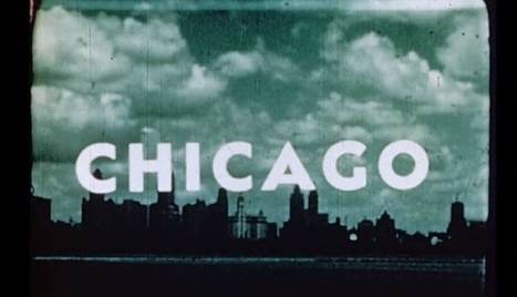 Mysterious Found Footage Offers a Rare Glimpse of 1940s Chicago | Chicago Street Smart Real Estate, News and Fun Info | Scoop.it