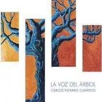 Carlos Pizarro Cuarteto: 'La voz del árbol'   distritojazz, Todo el Jazz en internet y en español   Actualidad del Jazz en Asturias   Scoop.it