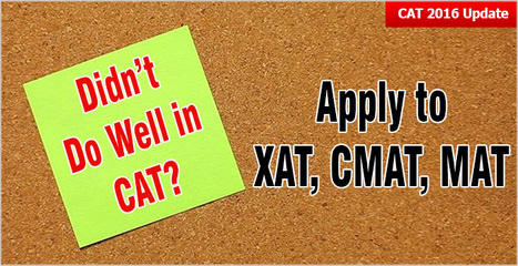 Didn't do well in CAT? Apply to XAT, CMAT, MAT; Exam Dates, Test Pattern, B schools accepting exam score | CAT 2016, IIFT, CMAT 2017, XAT 2017, NMAT, MAT, SNAP, MAH CET, TISSNET, CAT Preparation Material, MBA In India, MBA Colleges in India,  CAT Exams, GMAT Preparation Material, MBA Abroad | Scoop.it