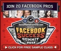 Win Free Tickets to Facebook Success Summit 2012 | How to Market Your Small Business | Scoop.it