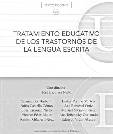 DISLEXIA: INVESTIGACIÓN Y TRABAJO: TRATAMIENTO EDUCATIVO DE LOS TRASTORNOS DE LA LENGUA ESCRITA | HeC - DISLEXIA: Investigación y Trabajo | Scoop.it