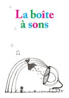 La boîte à sons - Phonothèque Nationale Suisse | scatol8® | Scoop.it
