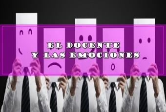 EL DOCENTE Y LAS EMOCIONES.   Educacion, ecologia y TIC   Scoop.it