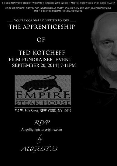 Empire Steak House NY Hosts Film Fundraiser THE APPRENTICESHIP OF TED KOTCHEFF, 9/20 | Entertainment News ALPR | Scoop.it