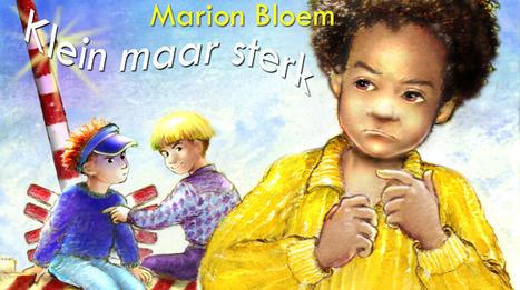 Klein maar sterk - Marion Bloem   Booxalive.nl - verhalen voorleessite voor alle leeftijden   Scoop.it