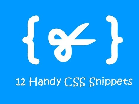 12 Handy CSS Snippets for Developers | jQuery By Example | jQuery By Example | Scoop.it