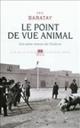 Le point de vue animal: une autre version de l'histoire | Archivance - Miscellanées | Scoop.it
