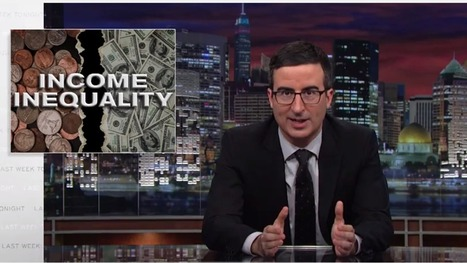 Watch John Oliver completely destroy the idea that hard work will make you rich | Mental Health | Scoop.it