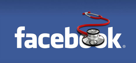Facebook para profesionales de la salud: beneficios en la práctica médica | eSalud Social Media | Scoop.it