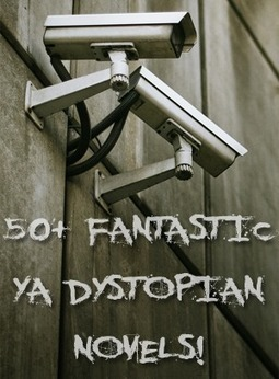 50+ Fantastic Young Adult Dystopian Novels - Bart's Bookshelf | Brink Library Links | Scoop.it