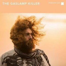 Podcast 437: The Gaslamp Killer | Mixtapes & Podcasts & Sounds | Scoop.it