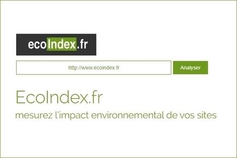 EcoIndex : mesurer l'impact environnemental de son site web | [avniR] : Pensée Cycle de Vie - ACV - éco-conception - affichage environnemental | Scoop.it