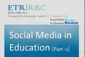 Report on Social Media in Education (Part 1) [Facebook and Twitter] - EdTechReview™ (ETR) | Educommunication | Scoop.it