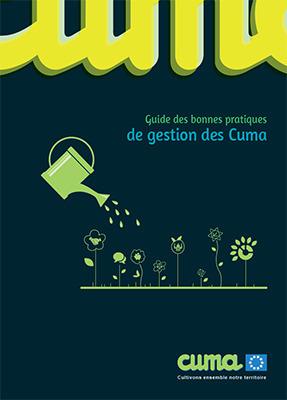 Cuma: nouvelle édition du guide de bonnes pratiques de gestion Matériel agricole | Revue de presse FNCUMA | Scoop.it