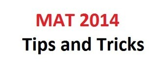 MAT 2014 Tips and Tricks, Prepare for Exam, Tips to Help you Prepare for MAT 2014 | Edumate | Scoop.it