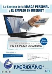 La Semana de la Marca Personal y el Empleo en Internet | Blog de José Manuel Mencía | Orientacion profesional | Scoop.it