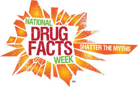 Teaming Up for National Drug Facts Week   esalud contra las adicciones   Scoop.it