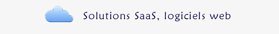 Solutions SaaS, logiciels web