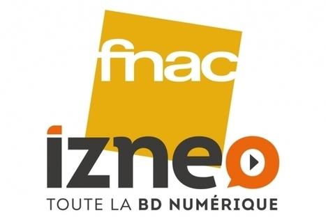 La Fnac acquiert 50% d'Izneo | Marketing digital, communication, etc. | Scoop.it
