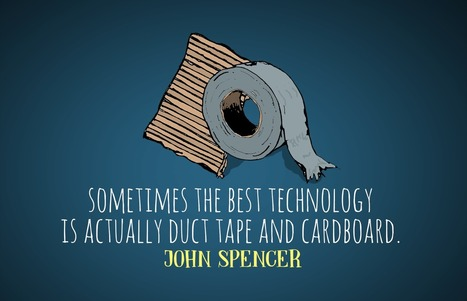 Why Duct Tape and Cardboard Might Be a Better Option than a 3D Printer – John Spencer | Visual & digital texts | Scoop.it
