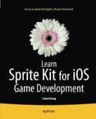 Learn Sprite Kit for iOS Game Development - PDF Free Download - Fox eBook | iOS application development | Scoop.it