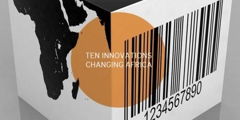 Les 10 innovations qui développent l'Afrique | JAM MAG | Innovations, Technologies, Geekeries et Autres | Scoop.it