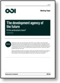 The development agency of the future. Fit for protracted crises? | International aid trends from a Belgian perspective | Scoop.it