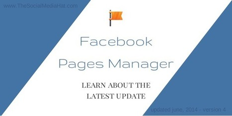 Facebook Dramatically Improves Page Manager App for Businesses | Digital-News on Scoop.it today | Scoop.it
