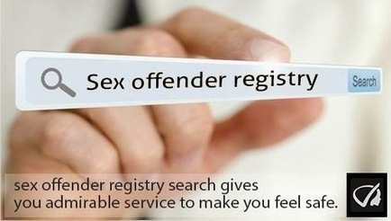 Instant Profiler: Sex Offender Registry - Sex Offender Registry Search Gives you Admirable Service To Make You Feel Safe. | Best people search, criminal and business records search services- InstantProfiler | Scoop.it