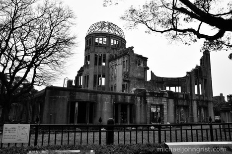 Hiroshima A-bomb dome | Michael John Grist | Modern Ruins, Decay and Urban Exploration | Scoop.it