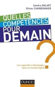 A lire : Quelles compétences pour demain ? | Veille et Intelligence Economique | Scoop.it