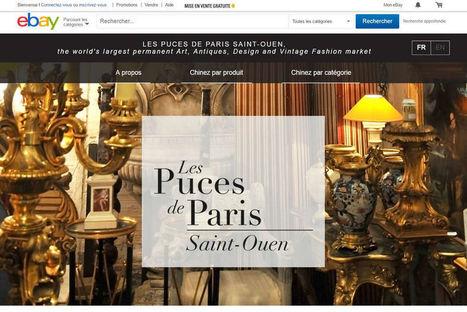 Avec eBay, les Puces de Saint-Ouen prennent le virage du digital | Les Puces de Paris Saint-Ouen   - Paris Flea Market & a little more | Scoop.it