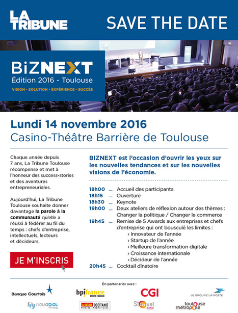 SAVE THE DATE - BIZNEXT 2016 - lundi 14 novembre | La lettre de Toulouse | Scoop.it