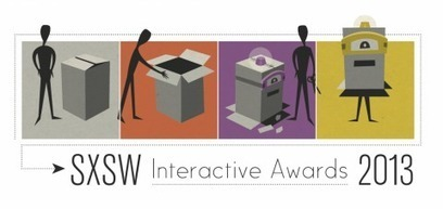 SXSW Interactive Awards People's Choice Voting Now Open! | SXSW 2013 | SXSW News | Scoop.it