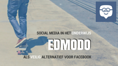 Twitter, Facebook of toch Edmodo? | E-learning, Blended learning, Apps en Tools in het Onderwijs | Scoop.it
