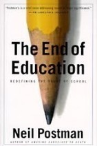 What to know about 'The end of Education' | Teachning, Learning and Develpoing with Technology | Scoop.it