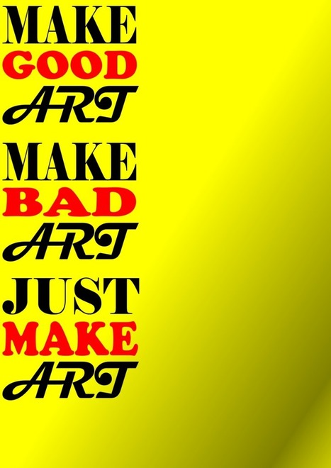Just Make Art: Why Creativity is so Important | Art Tips | Scoop.it